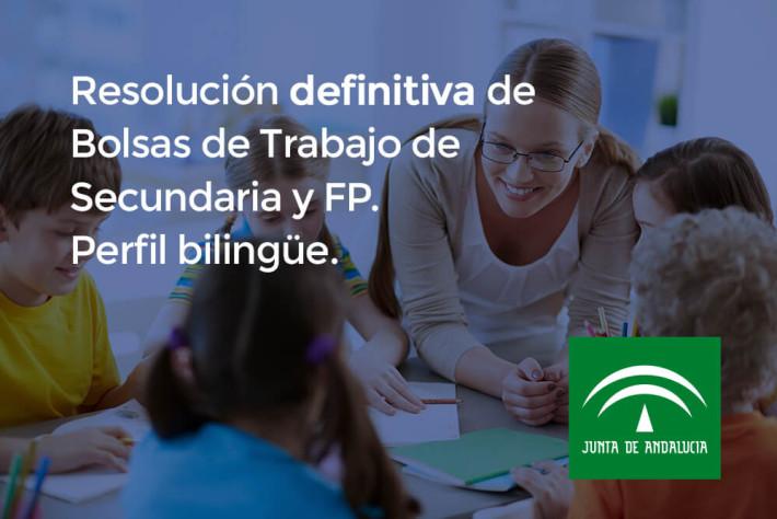 Resolución definitiva de bolsas de trabajo de Secundaria y FP (perfil bilingüe)
