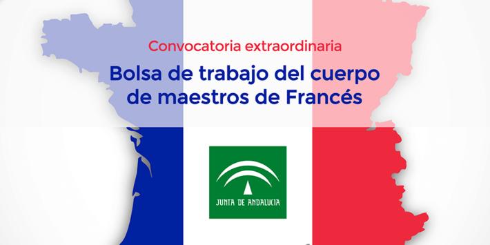 Bolsa de trabajo extraordinaria de Francés (cuerpo de maestros) en Andalucía
