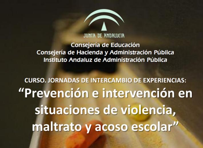 """""""Prevención e intervención en situaciones de violencia, maltrato y acoso escolar"""