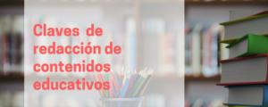 Claves para la redacción de contenido educativo
