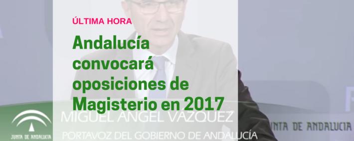 Andalucía garantiza oposiciones docentes en 2017