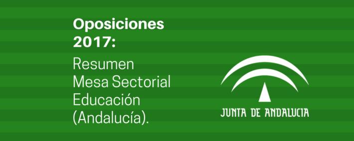 Resumen de la Mesa Sectorial de Educación celebrada el 22 de marzo de 2017 (Andalucía).