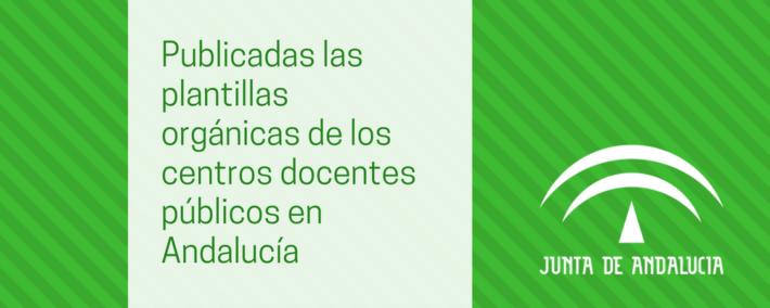 Publicada en BOJA las plantillas orgánicas de los centros docentes públicos en Andalucía, por especialidades y cuerpos docentes