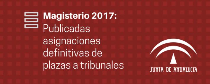 Oposiciones Maestros 2017: asignación definitiva de plazas a tribunales - Academia Claustro