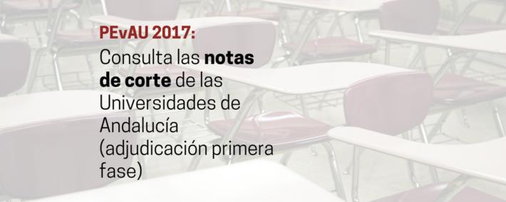 Selectividad: Consulta las notas de corte 2017 de las universidades de Andalucía - Academia Claustro