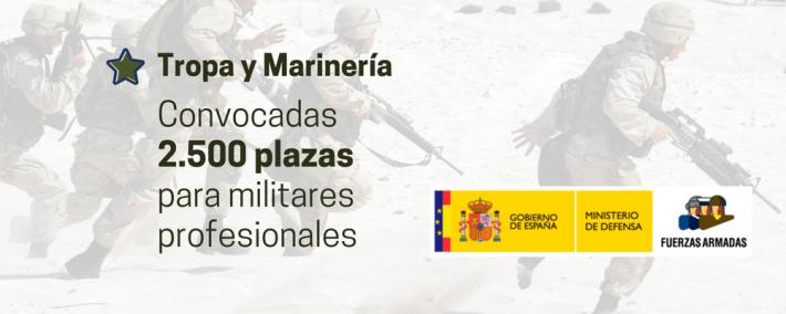 2.500 plazas convocadas para militares profesionales de tropa y marinería - Academia Claustro