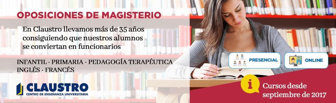 Cursos de Oposiciones a Magisterio - Academia Claustro