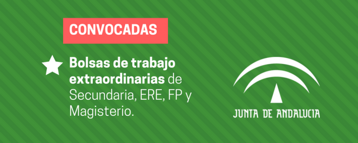 Andalucía: convocatoria extraordinaria de Bolsas de Trabajo de Secundaria, FP, ERE y Magisterio - Academia Claustro