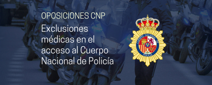 exclusiones médicas para ingreso en el Cuerpo Nacional de Policía, según la Orden de 11 de enero de 1988 - Academia Claustro
