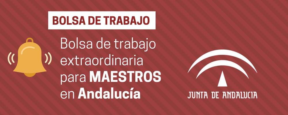 Andaluc a convocatoria restringida bolsa trabajo maestros for Convocatoria de maestros