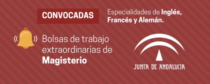 Convocada bolsa de trabajo extraordinaria para cuerpo de Maestros de Andalucía (especialidades de Inglés, Francés y Alemán) - Academia CLAUSTRO