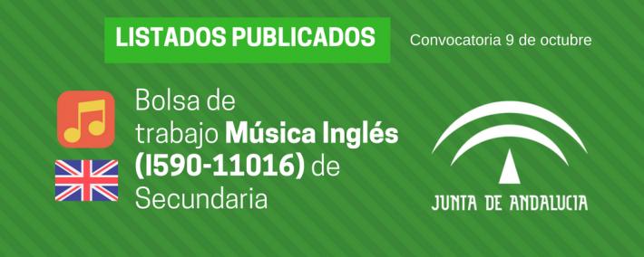 Música Inglés (I590-11016): lista admitidos bolsa de trabajo de 9 de octubre (Andalucía) - Academia CLAUSTRO