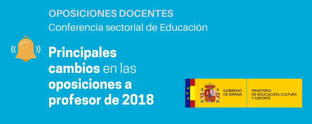 Oposiciones docentes cambios para 2018 academia claustro for Examen para plazas docentes 2017