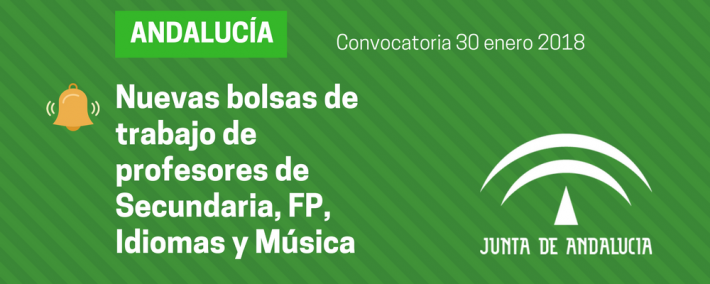 Convocatoria de bolsas de trabajo de profesores de Secundaria, FP, Idiomas y Música (Andalucía) - Academia CLAUSTRO