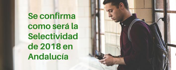Andalucía logra que el modelo no cambie respecto al que se aplicó el pasado año 2017 - Academia CLAUSTRO