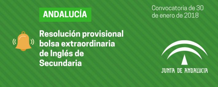 Andalucía: lista provisional admitidos bolsa extraordinaria Inglés de Secundaria - Academia CLAUSTRO