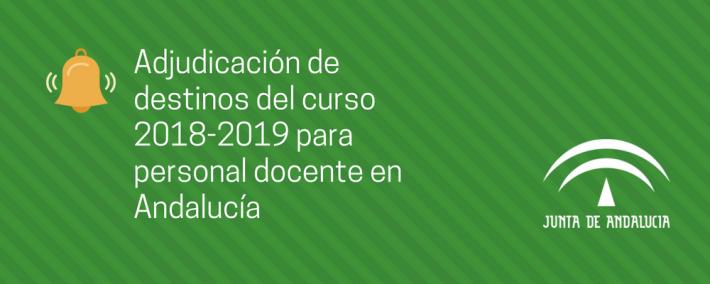 Convocatoria de adjudicación de destinos del curso 2018-2019 para personal docente en Andalucía - Academia CLAUSTRO