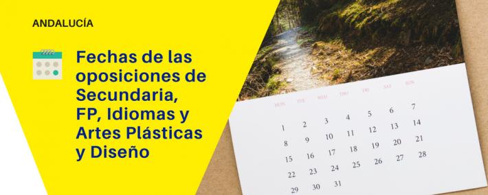 Fechas de las Oposiciones de Secundaria, FP, Idiomas y Artes Plásticas y Diseño en Andalucía (2018) - Academia CLAUSTRO