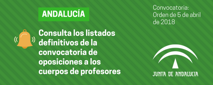 Publicados los listados definitivos de la convocatoria de oposiciones a los cuerpos de profesores en Andalucía - Academia CLAUSTRO