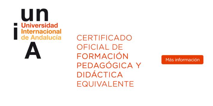 La Universidad Internacional de Andalucía abre el plazo de solicitudes para un nuevo curso de Certificación Oficial Formación Pedagógica y Didáctica Equivalente
