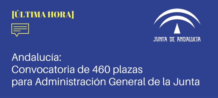 Convocatoria de oposiciones para cubrir 460 plazas de acceso libre en la Administración General de la Junta
