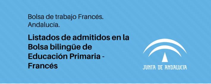 Listados definitivos de la Bolsa Bilingüe de Educación Primaria - Francés (Andalucía)