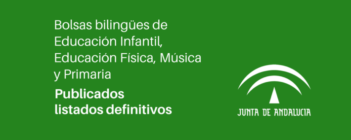 Andalucía: Resolución definitiva de lasBolsas bilingües de Educación Infantil, Educación Física, Música y Educación Primaria