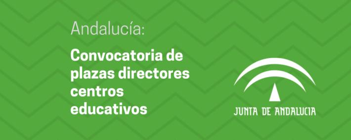 [Andalucía] Convocatoria de plazas de directores y directoras en centros del Profesorado dependientes de la Consejería de Educación
