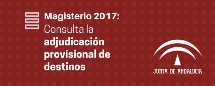 Oposiciones Maestros 2017: adjudicación provisional de destinos - Academia Claustro