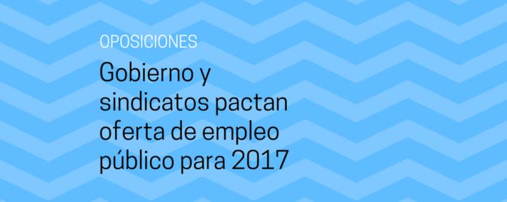 El Gobierno prepara una oferta de empleo público de 20.000 plazas para 2017 - Academia Claustro