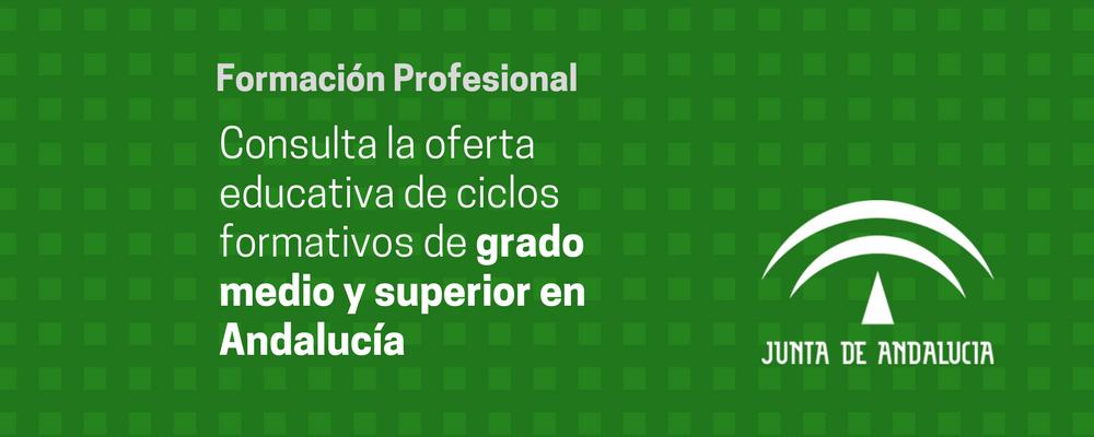 Ciclos Formativos De Grado Medio Y Superior En Andalucía