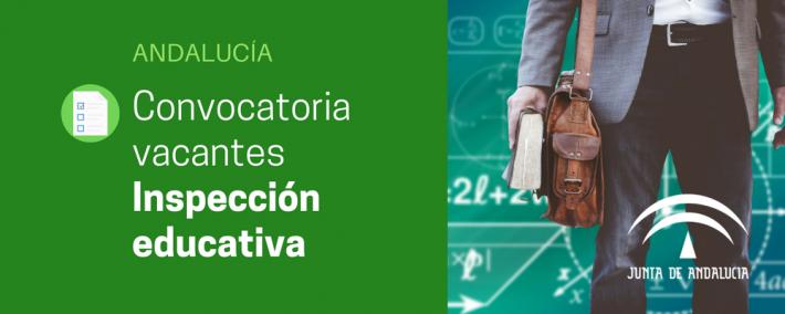 Convocatoria de vacantes de Inspección educativa en Andalucía - Academia CLAUSTRO