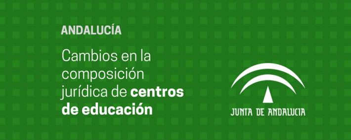 Modificada la composición jurídica de centros de educación en Andalucía - Academia CLAUSTRO