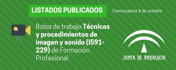 FP Técnicas y procedimientos de imagen y sonido (I591-229): lista admitidos bolsa de trabajo de 9 de octubre (Andalucía) - Academia Claustro