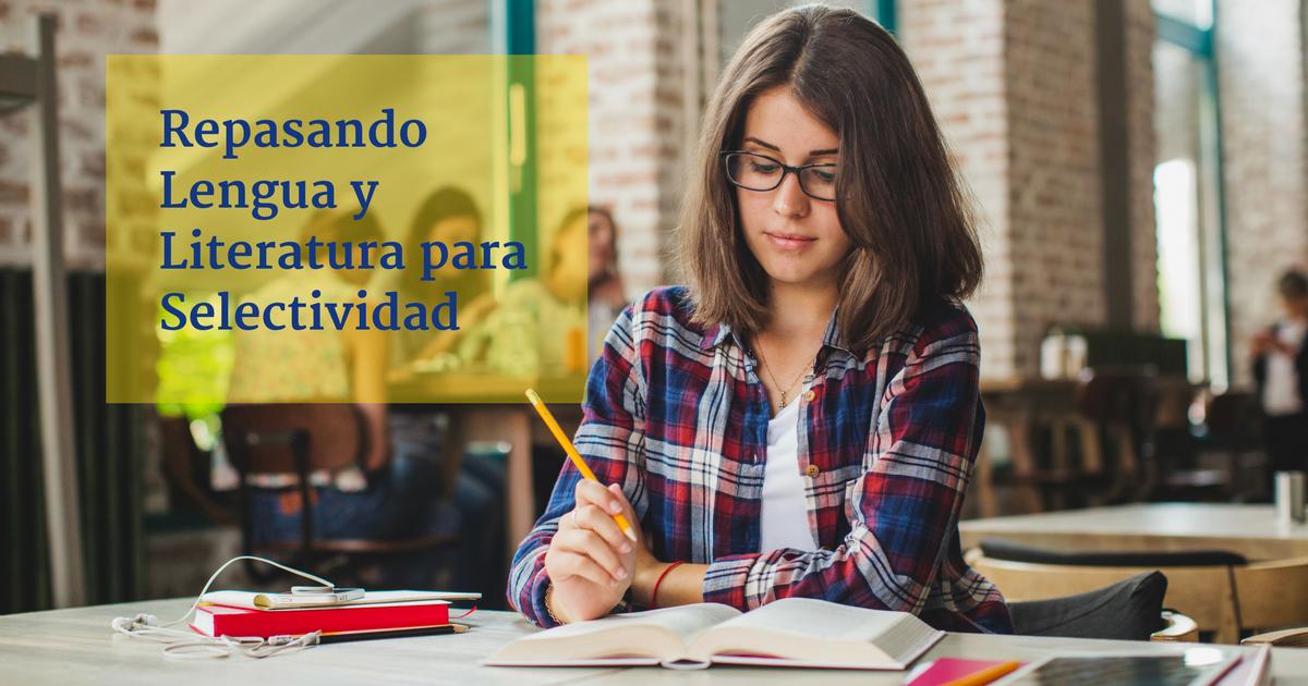 Test para repasar el examen de Lengua y Literatura de Selectividad - Academia CLAUSTRO
