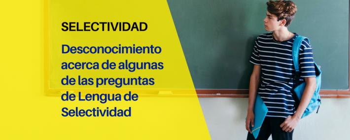 Elevado desconocimiento de alumnos de 2º de Bachillerato acerca de algunas de las preguntas de Lengua de Selectividad - Academia CLAUSTRO