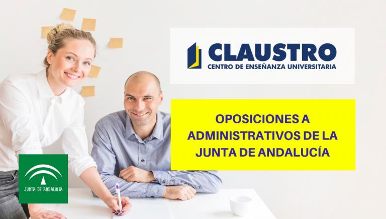 Oposiciones para el cuerpo de Administrativos de la Junta de Andalucía (C1.1000) - Academia CLAUSTRO