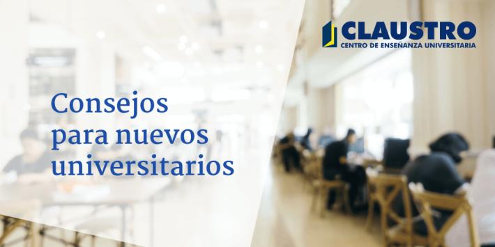 Consejos para los nuevos universitarios - Academia CLAUSTRO Sevilla