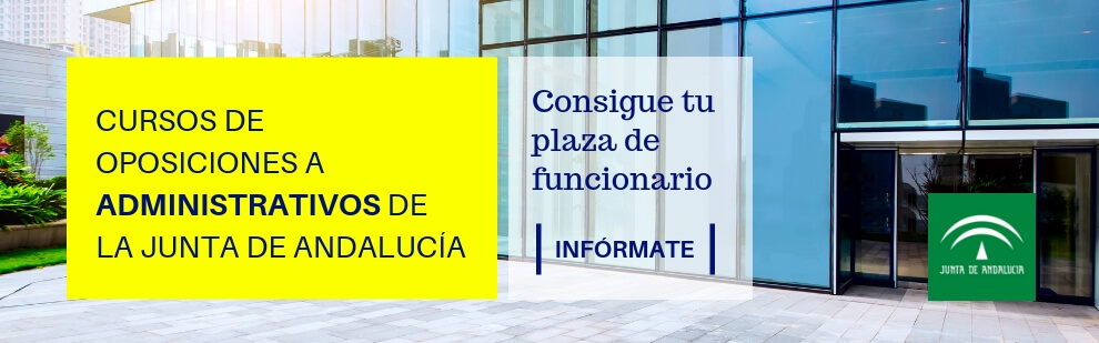Cursos de oposiciones a Administrativos de la Junta de Andalucía - CLAUSTRO