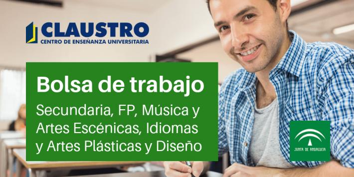 [Andalucía] Convocada bolsa extraordinaria (30 de octubre): Secundaria, FP, Música y Artes Escénicas, Idiomas y Artes Plásticas y Diseño - Academia CLAUSTRO
