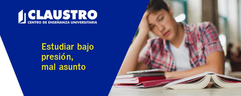 Estudiar bajo presión, mal asunto - Academia CLAUSTRO