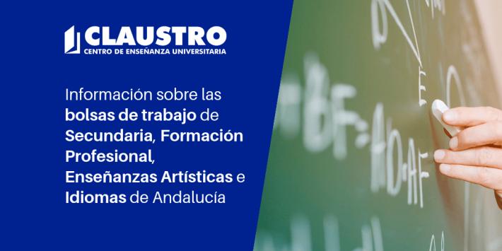 🔥 Información sobre las bolsas de trabajo de Enseñanza Secundaria, Formación Profesional, Enseñanzas Artísticas e Idiomas de Andalucía. Curso 2019-2020 - CLAUSTRO