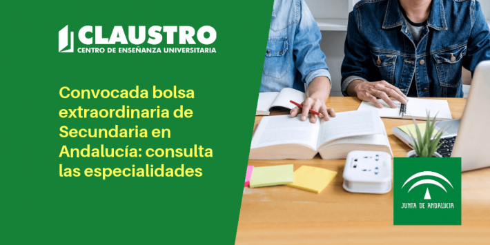 Convocada bolsa extraordinaria de trabajo de distintas especialidades de Secundaria en Andalucía - CLAUSTRO