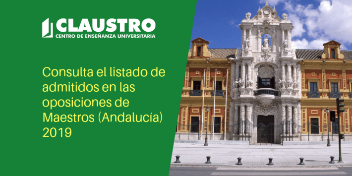 Listado de admitidos en las oposiciones de Maestros (Andalucía) - Academia CLAUSTRO