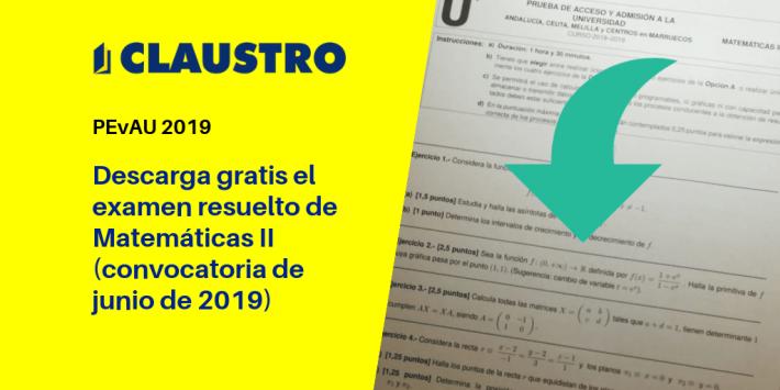 Selectividad: examen resuelto de Matemáticas II (convocatoria de junio de 2019, Andalucía)