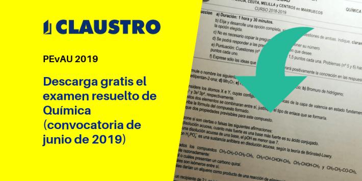 Selectividad: examen resuelto de Química (convocatoria de junio de 2019, Andalucía)