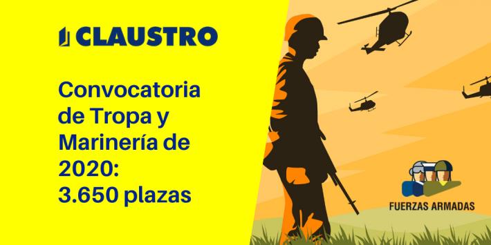 [2020] Convocatoria de oposiciones para militar de Tropa y marinería - Academia CLAUSTRO