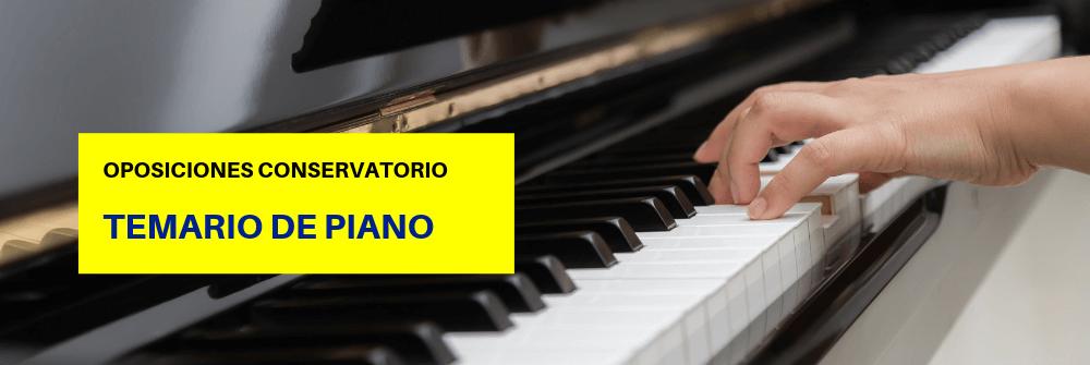 Temario de piano (Oposiciones de Conservatorio) - Academia CLAUSTRO Sevilla