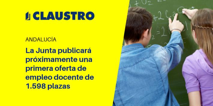 Anunciada oferta de empleo docente de 1.598 plazas de Secundaria en Andalucía - Academia CLAUSTRO