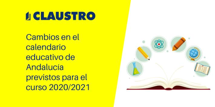 Cambios en el calendario educativo de Andalucía - Academia CLAUSTRO Sevilla